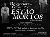 """RJ: Peça """"Rosencrantz e Guildenstern estão Mortos"""" no Castelinho do Flamengo até 18 de Outubro"""