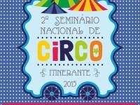 Seminário discute qualificação para o Mundo do Circo e homenageia Orlando Orfei