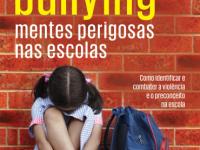 """Ana Beatriz lança sua segunda edição do livro """"Bullying – Mentes Perigosas Nas Escolas"""""""