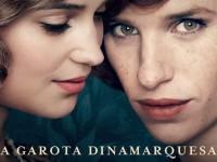 A Garota Dinamarquesa – Novo filme com o ator premiado Eddie Redmayne