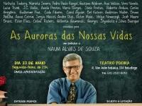 Homenagem a Naum Alves de Souza com entrada franca!