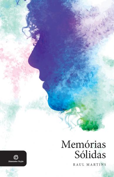 Memorias Solidas - Raul Martins