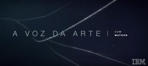 IBM - A Voz da Arte