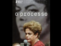 O Processo: documentário histórico sobre o impeachment da presidente Dilma