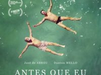 ANTES QUE EU ME ESQUEÇA: mais um bom filme desta nova safra de filmes brasileiros