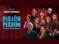 """Paraíso Perdido: filme marca volta da diretora de """"Ó paí, ó"""" com uma trama envolvente e grande atuação do elenco"""