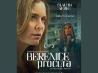 Berenice Procura chega aos cinemas hoje, retratando a Transfobia com muito respeito e realidade