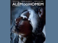 ArteCult na Pré-Estreia do filme ALÉM DO HOMEM