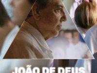 JOÃO DE DEUS – O SILÊNCIO É UMA PRECE – UM DOCUMENTÁRIO SOBRE FÉ, AMOR E CARIDADE