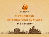 Amanhã começa em São Paulo o primeiro Congresso Internacional Low Carb!