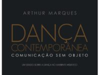 """Lançamento do livro """"Dança Contemporânea: Comunicação sem Objeto"""" no Rio de Janeiro"""