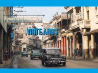 Filme VINTE ANOS retrata as últimas décadas de mudanças em Cuba