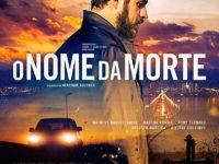 O Nome da Morte: Filme retrata 492 escolhas de morte dentro de um só ser