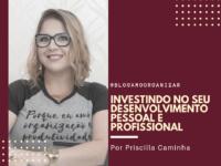 Investindo no seu Desenvolvimento Pessoal e Profissional