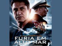FÚRIA EM ALTO MAR: Gerard Butler tenta salvar o presidente americano numa batalha naval