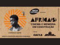 ÁFRICAS – A ARTE DO CINEMA E MEMÓRIA EM CONSTRUÇÃO