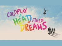 A HEAD FULL OF DREAMS: uma nova, grandiosa e bela perspectiva sobre o sonho de uma das mais importantes bandas da atualidade