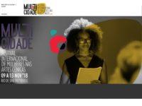 FESTIVAL MULTICIDADE: MULTICIDADE: Uma reflexão sobre o fazer artístico e o posicionamento da mulher na sociedade contemporânea!