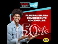Black Friday na UCI Cinemas: 50% de desconto para se tornar cliente UNIQUE e também nos benefícios da sexta-feira.