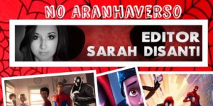 """Um bate-papo sobre o filme """"Homem-Aranha: No AranhaVerso"""" com uma das editoras do filme, diretamente dos Estúdios Sony Pictures Animation"""