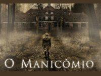 O Manicômio: um terror que não deu certo