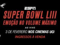 UCI Cinemas anuncia exibição do Super Bowl LII