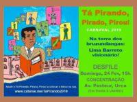 """Desfile do Bloco """"Tá Pirando, Pirado, Pirou"""""""