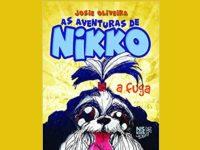 """Livro infantil """"As Aventuras de Nikko – A Fuga"""", será lançado no dia 23 de março no RJ, na Livraria da Travessa"""