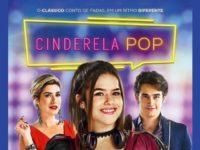Cinderela Pop: Um Conto de Fadas Moderno