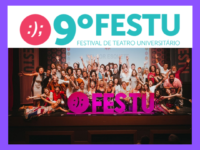 Estão abertas as inscrições para a 9ª Edição do FESTU – Festival de Teatro Universitário