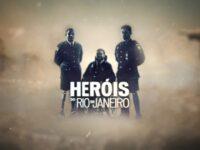 HERÓIS DO RIO DE JANEIRO: documentário alerta sobre a situação de verdadeiros heróis e suas famílias nesta guerra