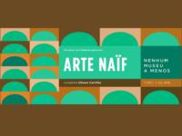 Arte Naïf – Nenhum museu a menos: Parque Lage apresenta a exposição-manifesto