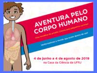 """""""Aventura pelo Corpo Humano"""" : Casa da Ciência da UFRJ apresenta exposição interessante e muito divertida sobre o nosso corpo"""