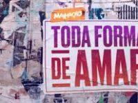 MALHAÇÃO – TODA FORMA DE AMAR: Rita e Filipe se entregam à paixão