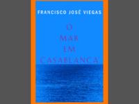 """""""O Mar em Casablanca"""": O elogiado romance policial de Francisco José Viegas chega ao Brasil pela Editora Gryphus"""