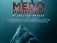 'Medo Profundo – O Segundo Ataque': Tubarões voltam às telas de cinema e aterrorizam mergulhadoras no primeiro trailer