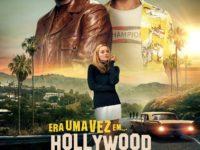 Era Uma Vez… Em Hollywood, uma volta para os anos 60 com muitas referências