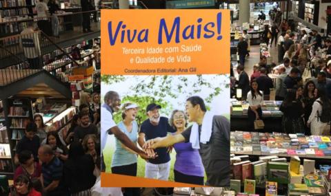 """""""Viva Mais!Terceira idade com saúde e qualidade de vida"""": Participamos daNoite de Lançamento"""