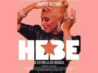 Hebe: A Estrela do Brasil – Uma produção incrível, mas incompleta