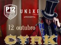 P12 apresenta: CYRK dia 12 de outubro no Parador Internacional