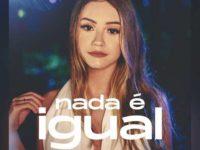 """A CANTORA ANNA MEL LANÇA O SINGLE """"NADA É IGUAL"""" . ASSISTA AO VIDEOCLIPE"""
