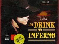 """XAMÃ LANÇA """"UM DRINK NO INFERNO"""",  O PRIMEIRO SINGLE DE SEU NOVO ÁLBUM, """"O ILUMINADO"""""""