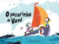 O passarinho da Vovó, novo livro de Benji Davis