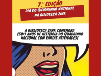 Dia do Quadrinho Nacional: Biblioteca Zinc de Campinas comemora 150+1 anos de história do Quadrinho nacional com várias atividades