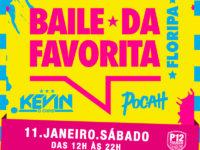 Baile da Favorita apresenta Kevin O Chris e Pocah no P12 neste sábado (11)
