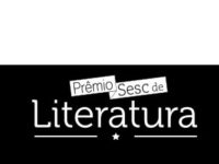 Literatura: Prêmio Sesc de Literatura abre inscrições para edição 2020