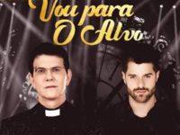 """PADRE REGINALDO MANZOTTI LANÇA  O SINGLE """"VOU PARA O ALVO"""", COM A PARTICIPAÇÃO ESPECIAL DO DJ ALOK"""