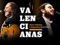 Alceu Valença e Orquestra Ouro Preto gravam Valencianas II em Portugal