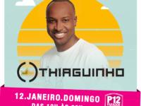 Thiaguinho é atração do Hot Summer 2020 e sobe ao palco do P12 dia 12 de janeiro