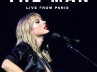 """Música: Taylor Swift lança cersão ao vivo da faixa """"THE MAN"""""""